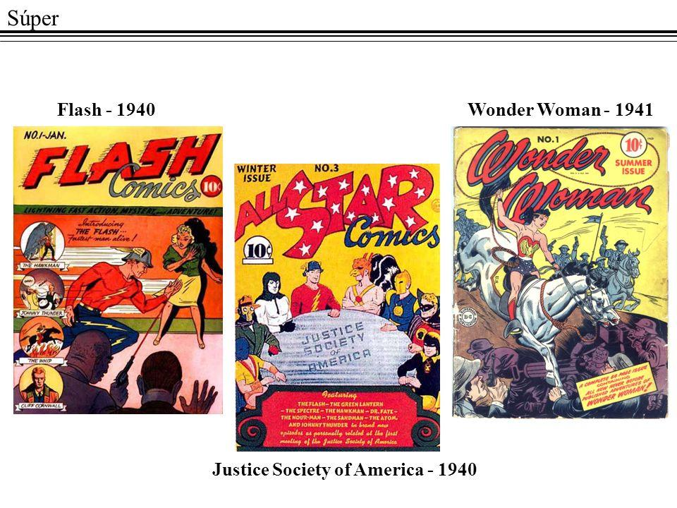 Súper Flash - 1940 Wonder Woman - 1941