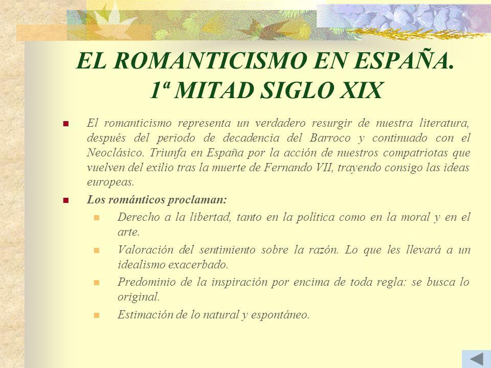 EL ROMANTICISMO EN ESPAÑA. 1ª MITAD SIGLO XIX