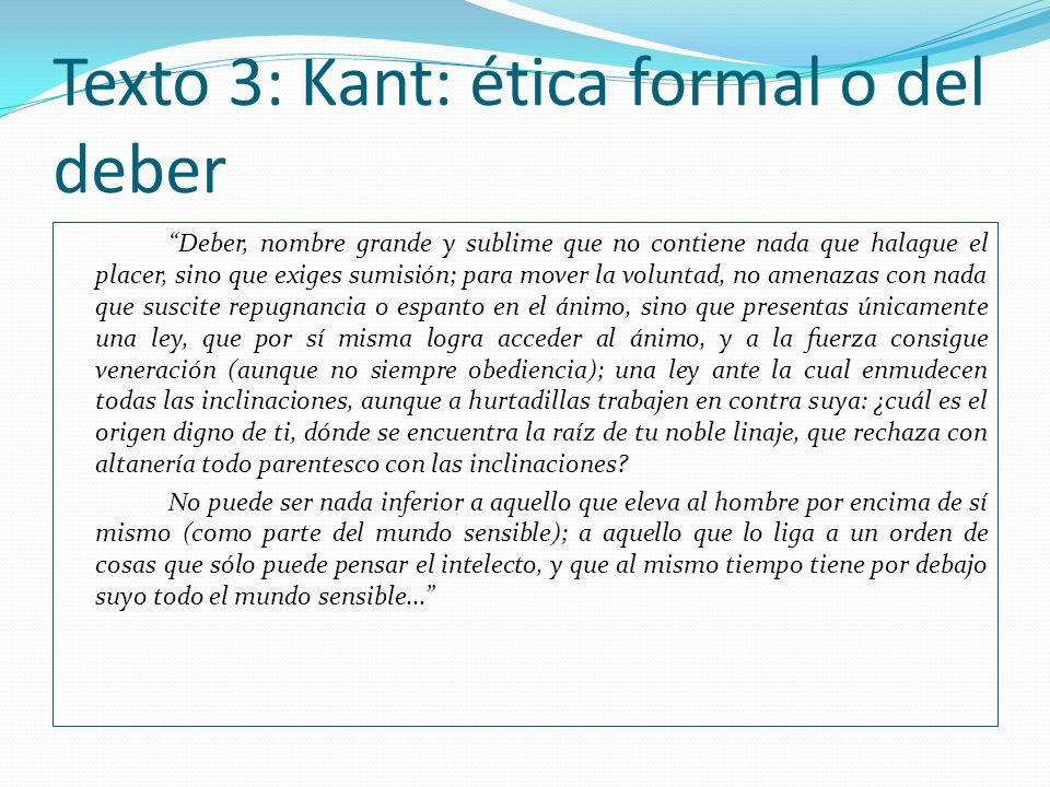 Texto 3: Kant: ética formal o del deber