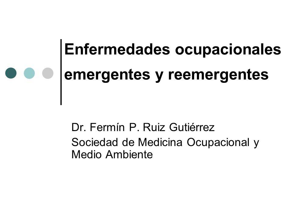 Enfermedades ocupacionales emergentes y reemergentes