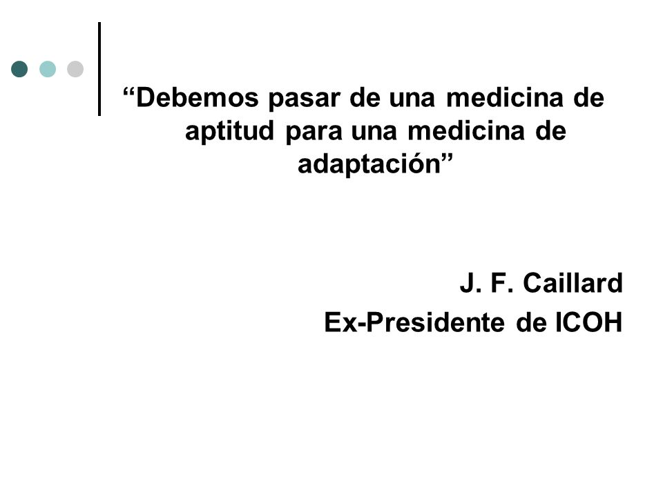 Debemos pasar de una medicina de aptitud para una medicina de adaptación