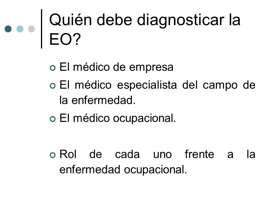 Quién debe diagnosticar la EO