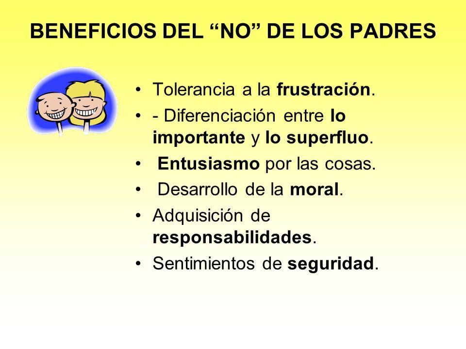 BENEFICIOS DEL NO DE LOS PADRES