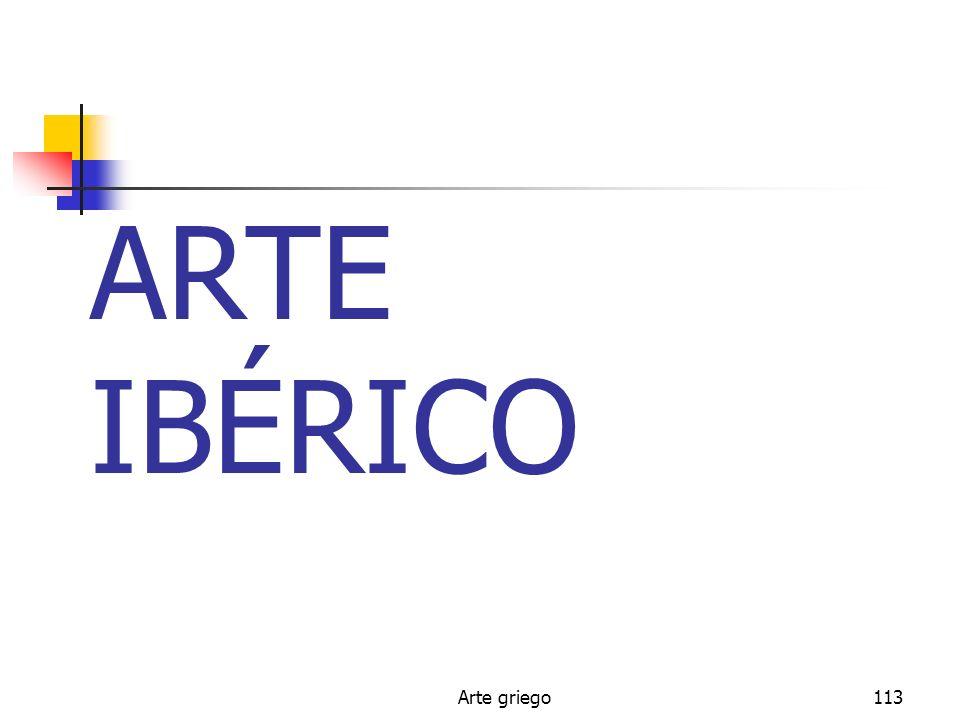 ARTE IBÉRICO Arte griego