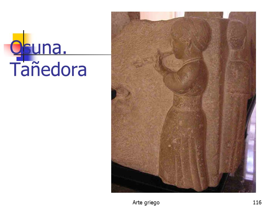 Osuna. Tañedora Arte griego