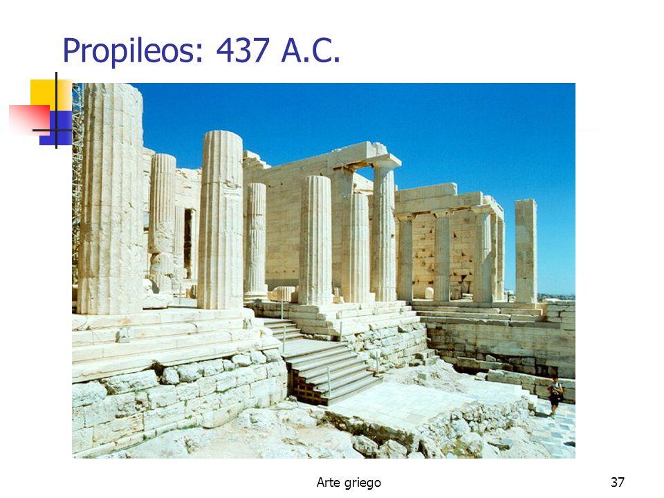 Propileos: 437 A.C. Arte griego