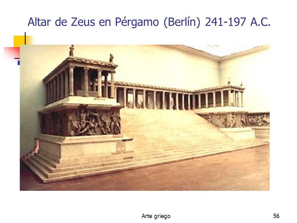Altar de Zeus en Pérgamo (Berlín) 241-197 A.C.