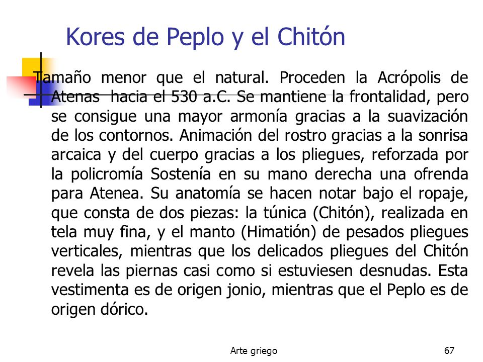 Kores de Peplo y el Chitón