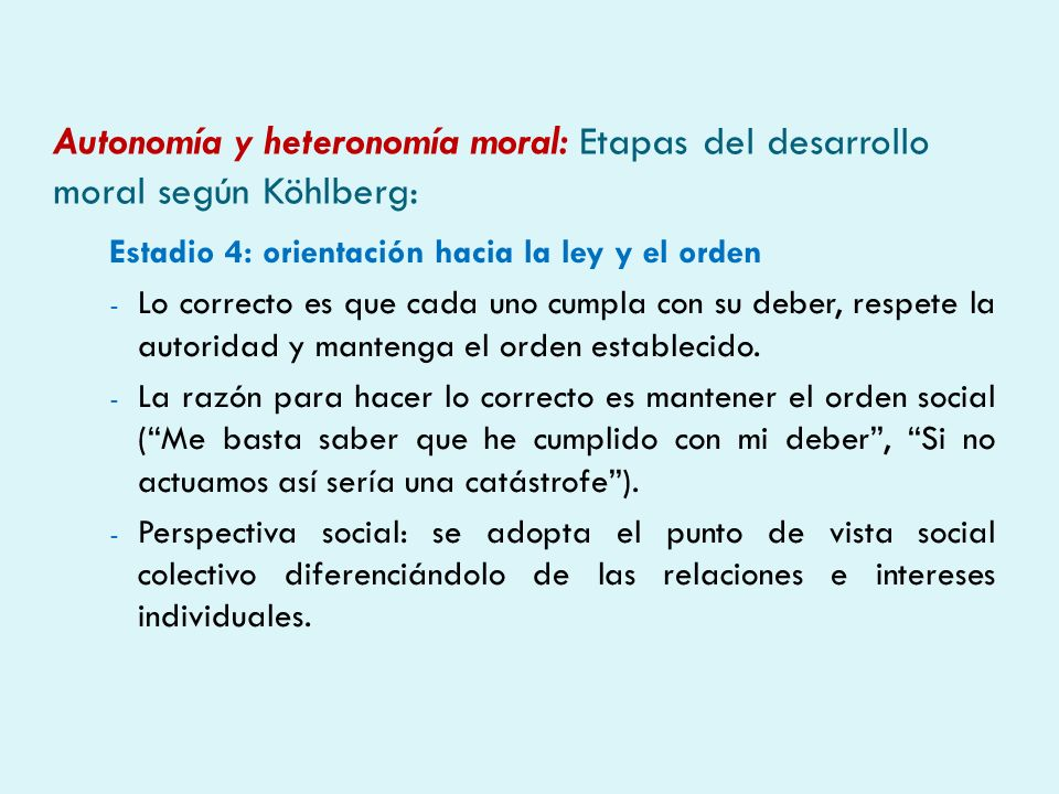 Autonomía y heteronomía moral: Etapas del desarrollo moral según Köhlberg: