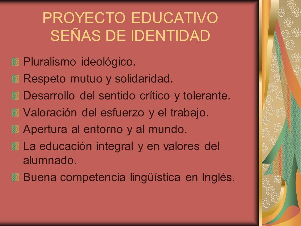 PROYECTO EDUCATIVO SEÑAS DE IDENTIDAD