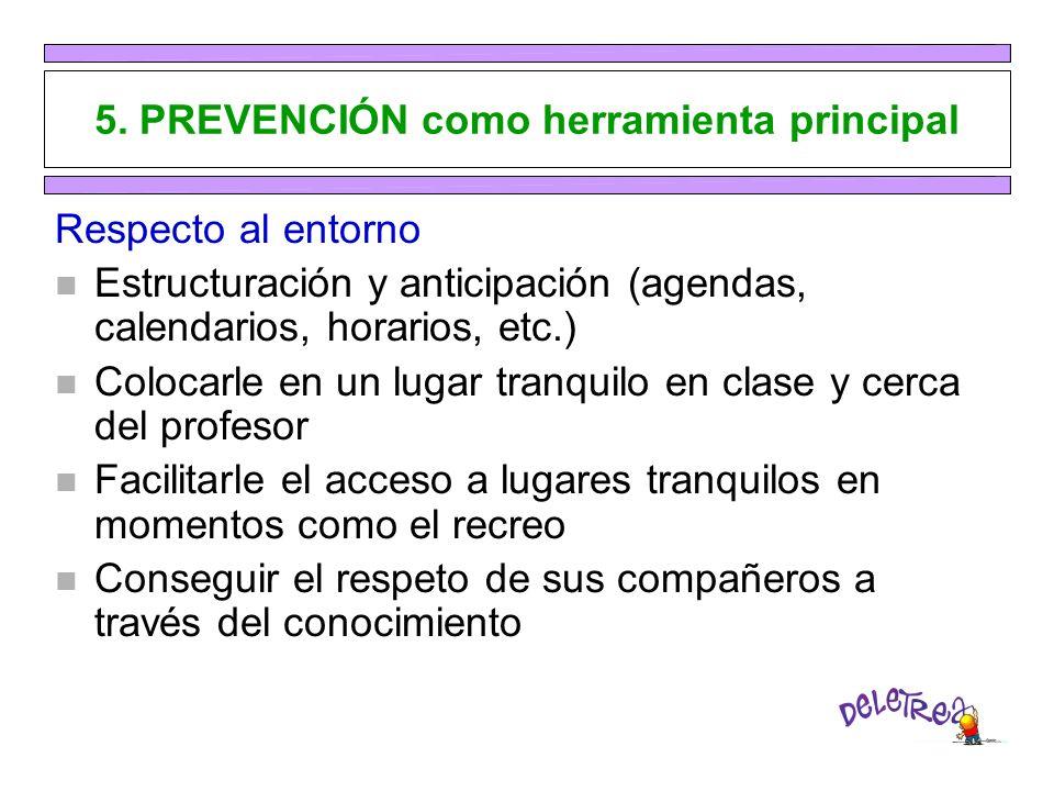 5. PREVENCIÓN como herramienta principal