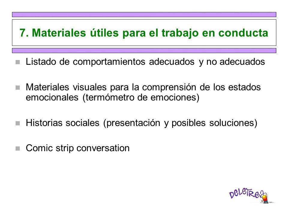 7. Materiales útiles para el trabajo en conducta