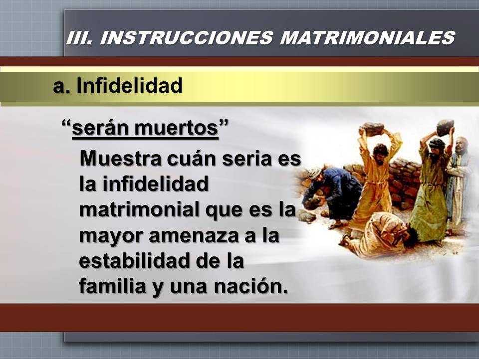 III. INSTRUCCIONES MATRIMONIALES
