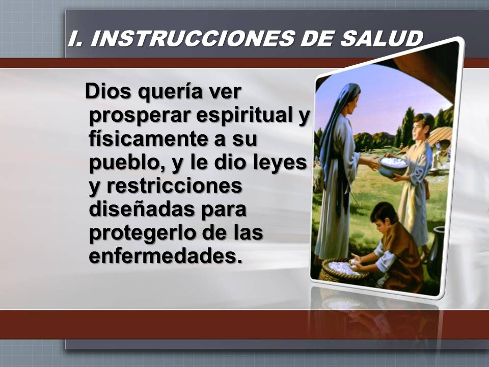 I. INSTRUCCIONES DE SALUD