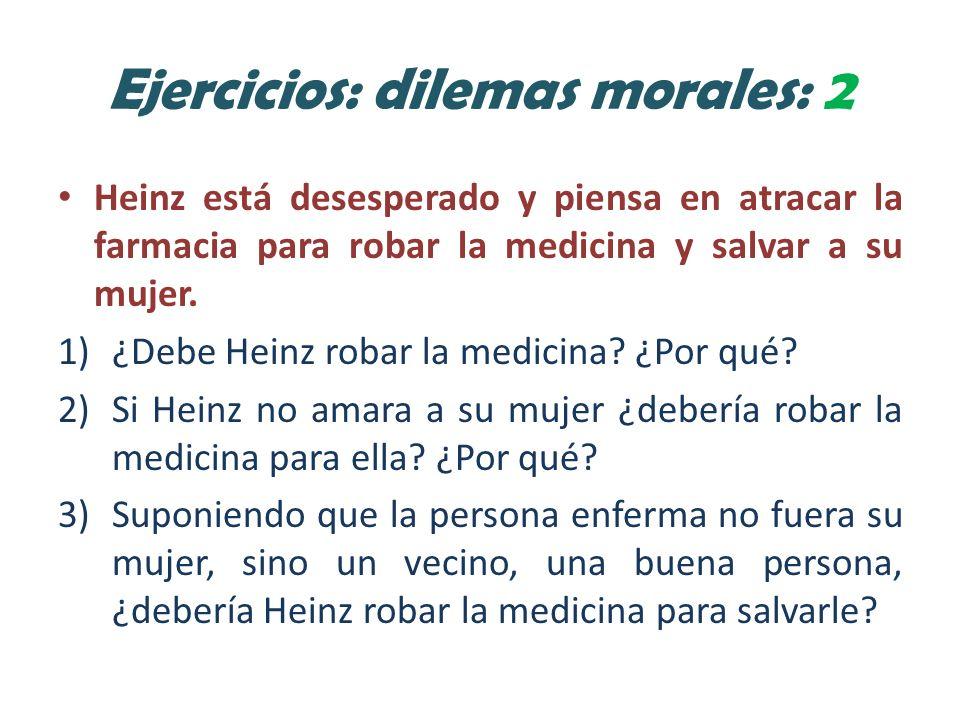 Ejercicios: dilemas morales: 2