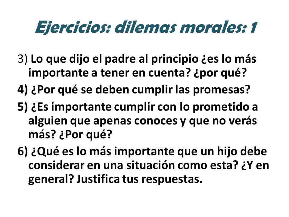 Ejercicios: dilemas morales: 1