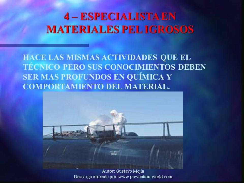 4 – ESPECIALISTA EN MATERIALES PEL IGROSOS