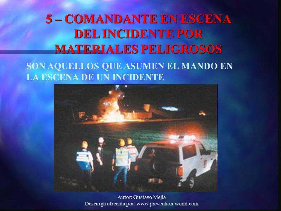 5 – COMANDANTE EN ESCENA DEL INCIDENTE POR MATERIALES PELIGROSOS