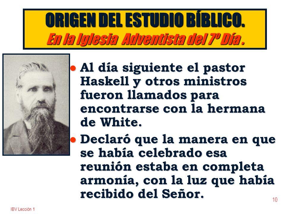 ORIGEN DEL ESTUDIO BÍBLICO. En la Iglesia Adventista del 7º Día .