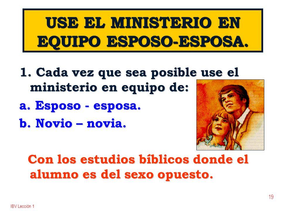 USE EL MINISTERIO EN EQUIPO ESPOSO-ESPOSA.