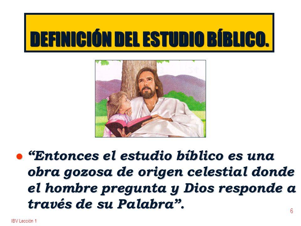 DEFINICIÓN DEL ESTUDIO BÍBLICO.