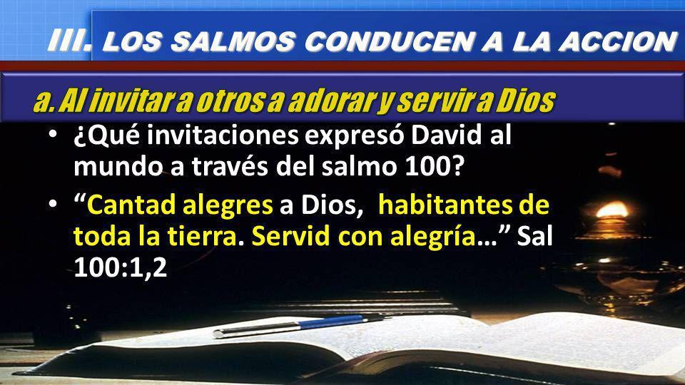 III. LOS SALMOS CONDUCEN A LA ACCION