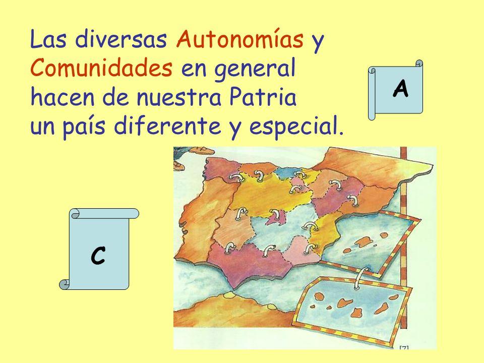 Las diversas Autonomías y Comunidades en general