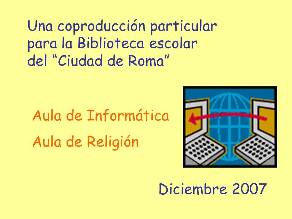 Una coproducción particular para la Biblioteca escolar del Ciudad de Roma