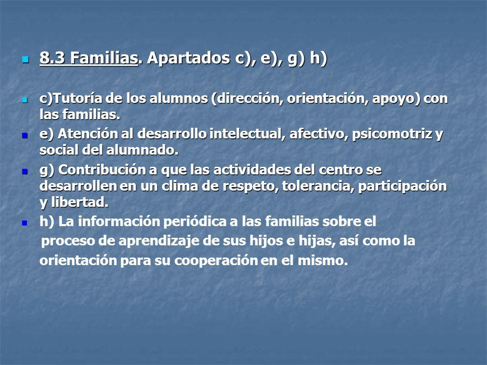 8.3 Familias. Apartados c), e), g) h)