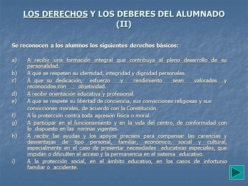 LOS DERECHOS Y LOS DEBERES DEL ALUMNADO (II)