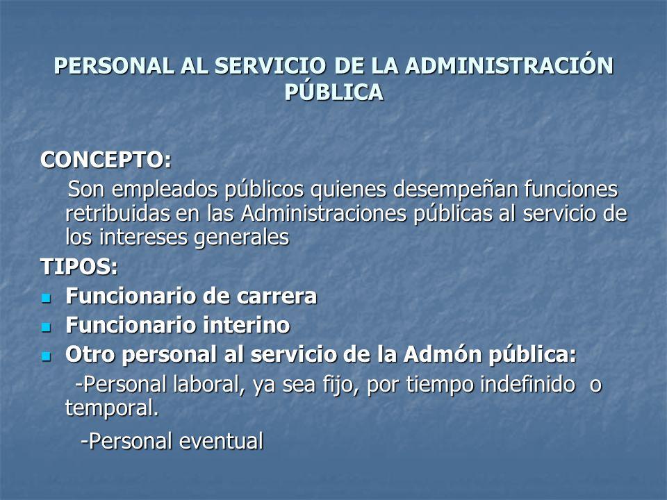 PERSONAL AL SERVICIO DE LA ADMINISTRACIÓN PÚBLICA