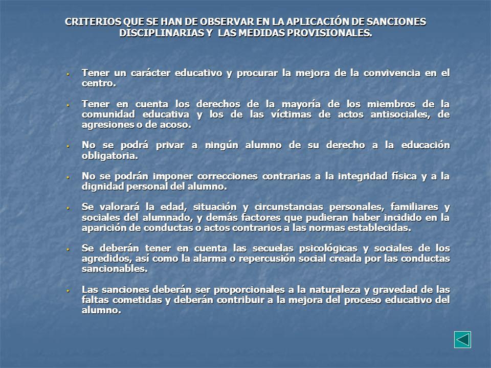 CRITERIOS QUE SE HAN DE OBSERVAR EN LA APLICACIÓN DE SANCIONES DISCIPLINARIAS Y LAS MEDIDAS PROVISIONALES.