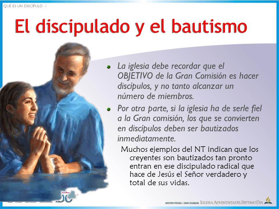 El discipulado y el bautismo