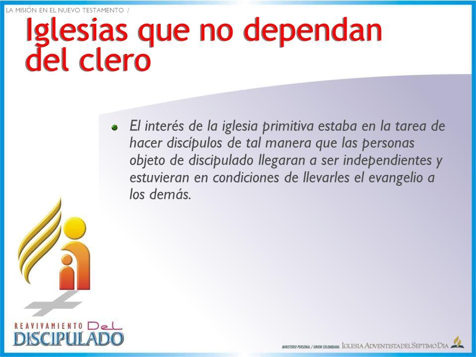 Iglesias que no dependan del clero