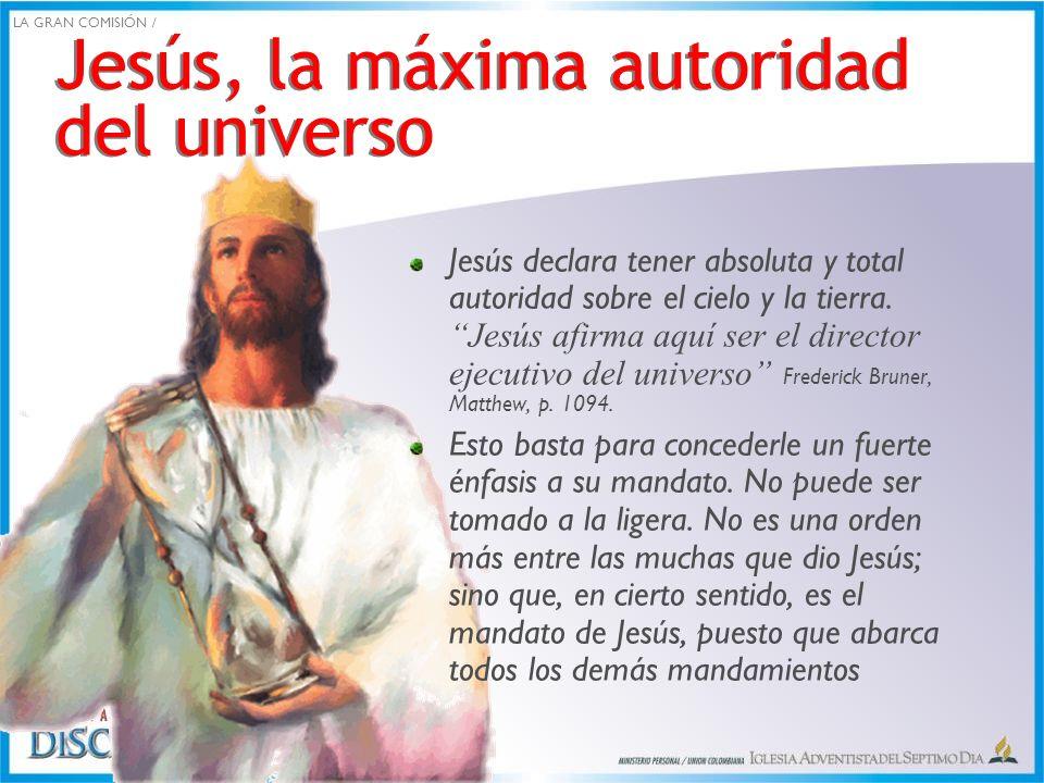 Jesús, la máxima autoridad del universo