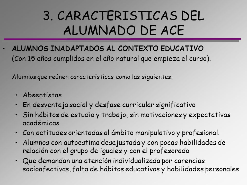 3. CARACTERISTICAS DEL ALUMNADO DE ACE