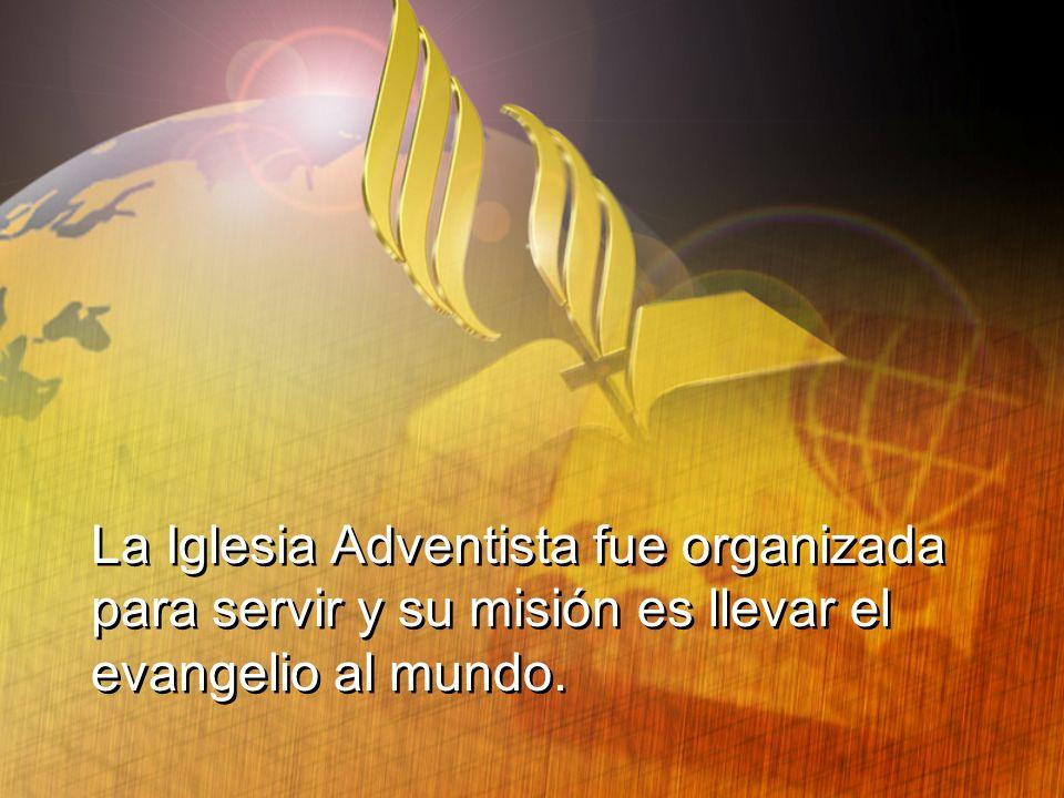 La Iglesia Adventista fue organizada