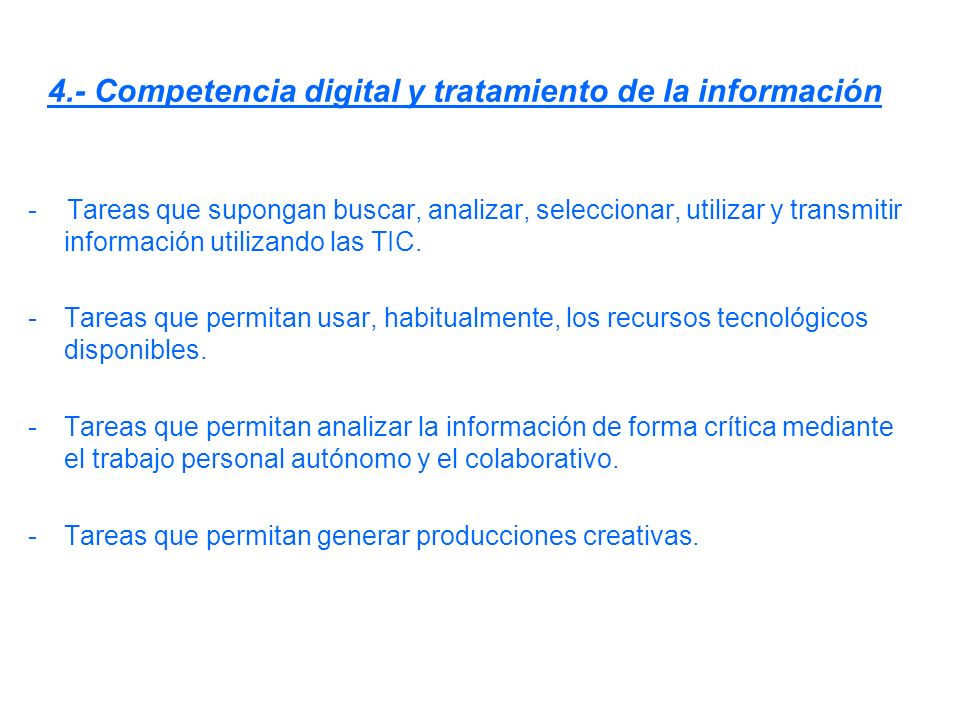 4.- Competencia digital y tratamiento de la información