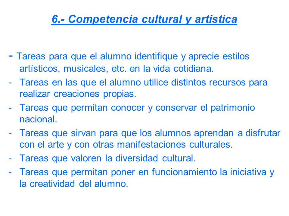 6.- Competencia cultural y artística