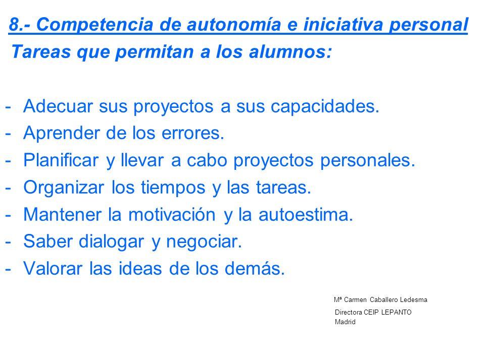 8.- Competencia de autonomía e iniciativa personal