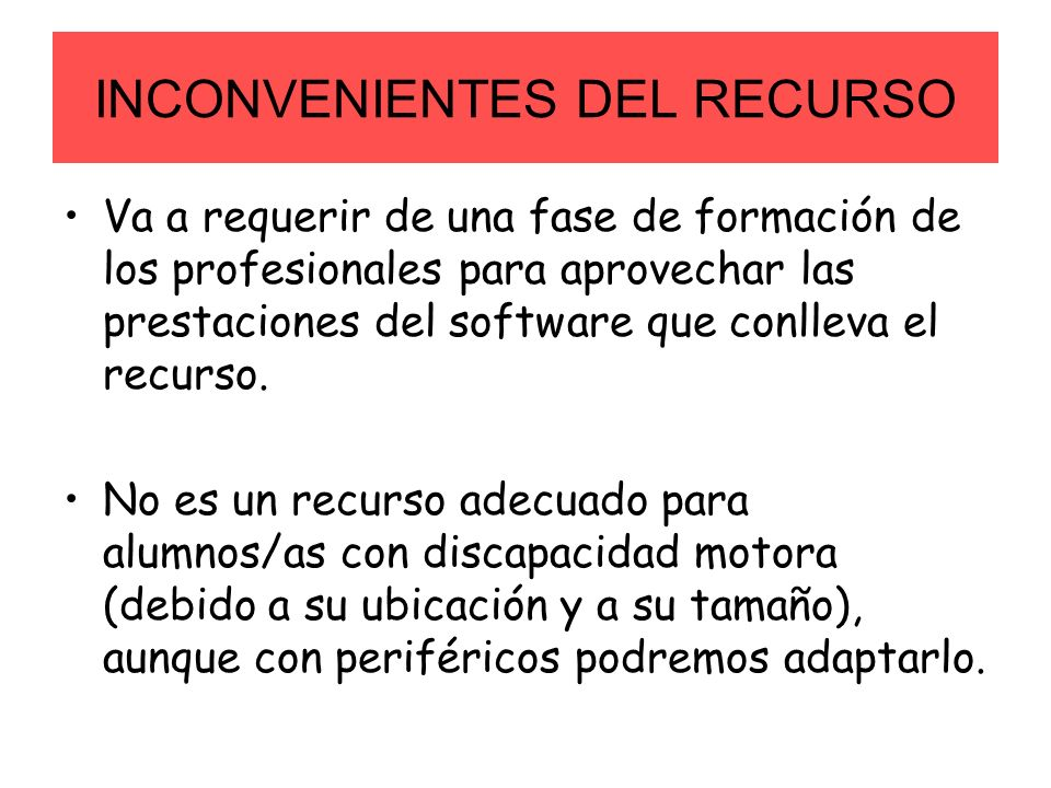 INCONVENIENTES DEL RECURSO