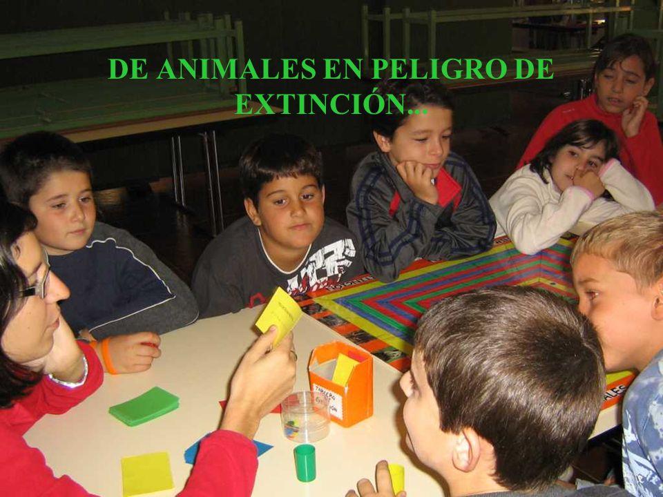 DE ANIMALES EN PELIGRO DE EXTINCIÓN...