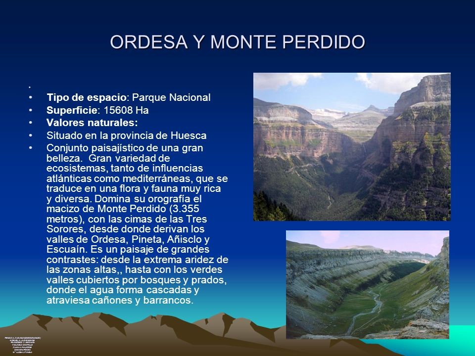 ORDESA Y MONTE PERDIDO Tipo de espacio: Parque Nacional
