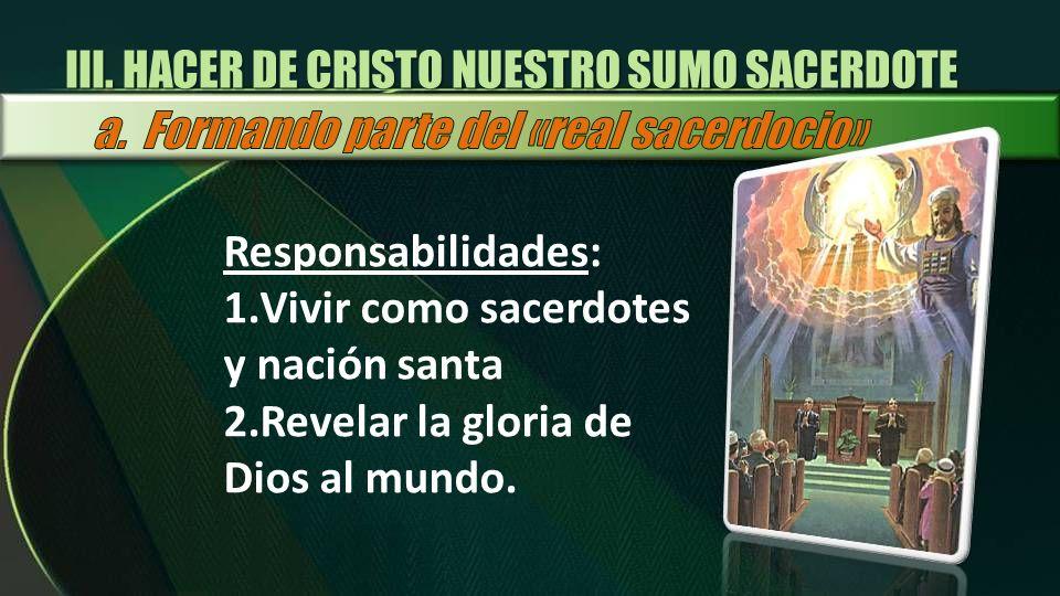 III. HACER DE CRISTO NUESTRO SUMO SACERDOTE