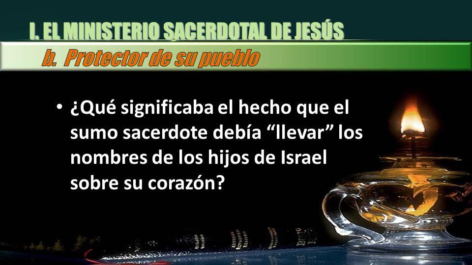 I. EL MINISTERIO SACERDOTAL DE JESÚS