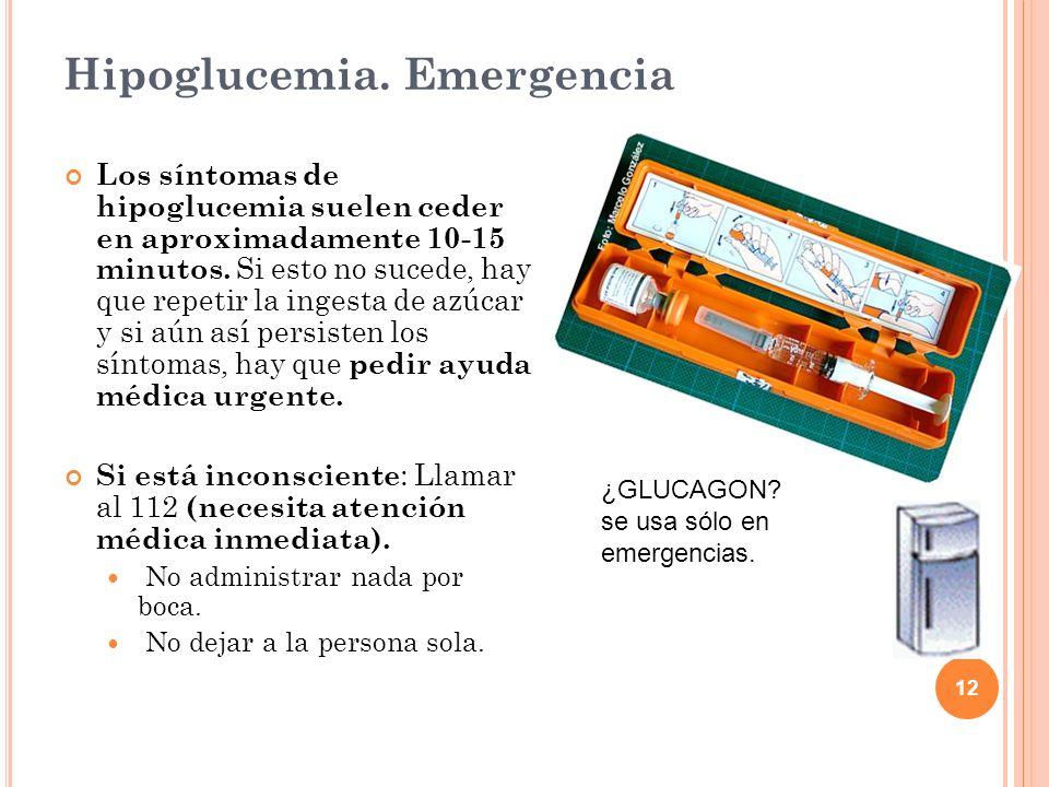 Hipoglucemia. Emergencia