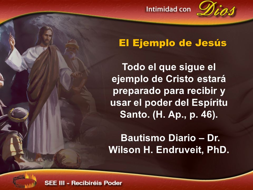Bautismo Diario – Dr. Wilson H. Endruveit, PhD.