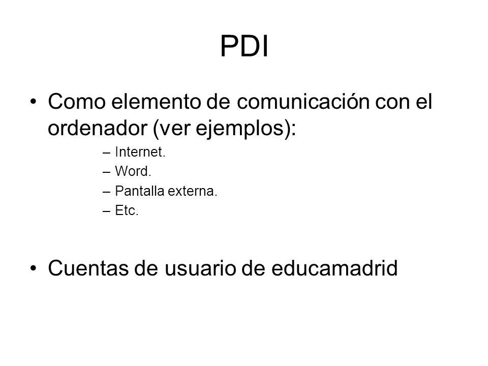 PDI Como elemento de comunicación con el ordenador (ver ejemplos):