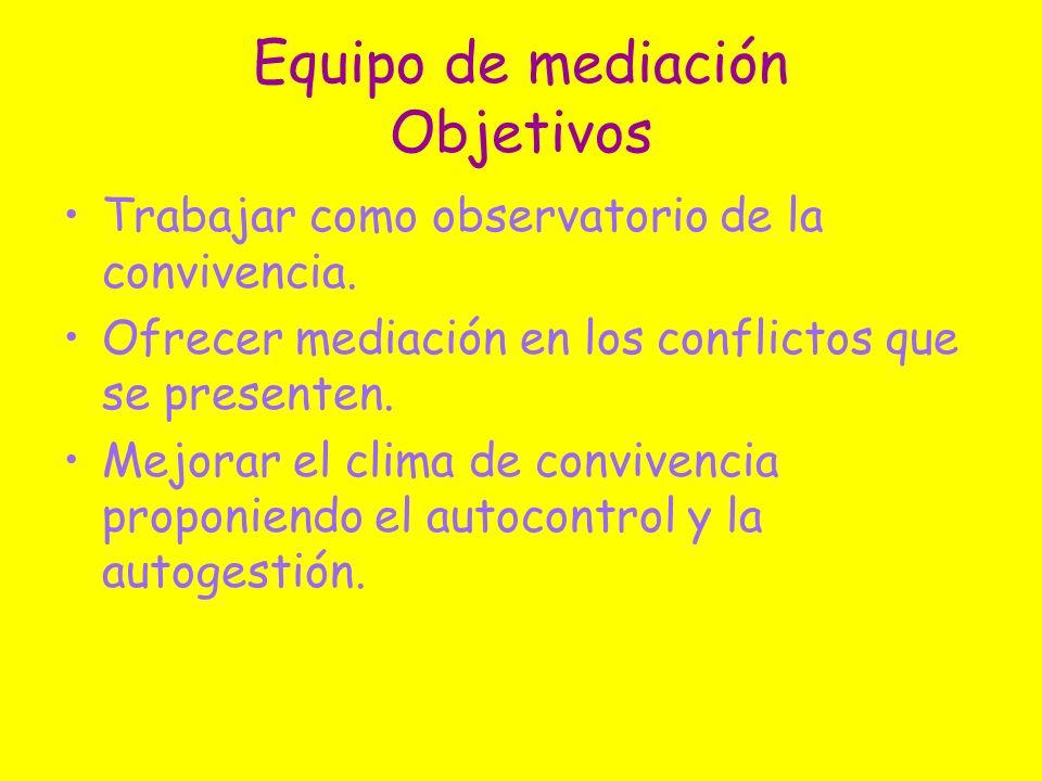 Equipo de mediación Objetivos