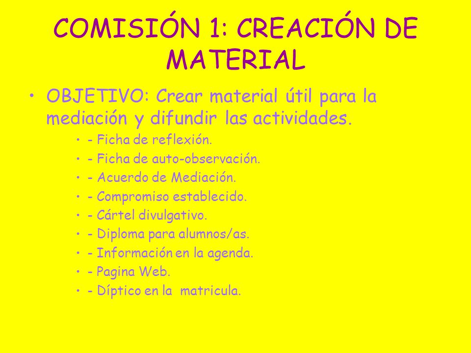 COMISIÓN 1: CREACIÓN DE MATERIAL